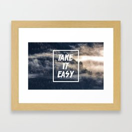 Take it easy on the mountains! Framed Art Print