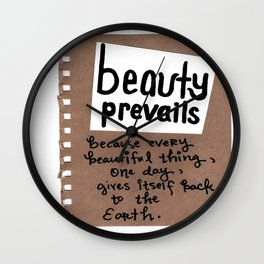 Beauty Prevails Wall Clock