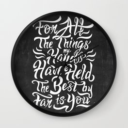 For All The Things My Hands Have Held Wall Clock