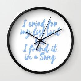 I cried Wall Clock