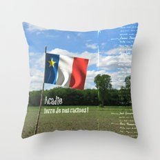 Acadie terre de nos racines ! Throw Pillow