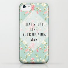 Your Opinion iPhone 5c Slim Case