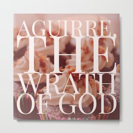 Aguirre, the Wrath of God cupcakes Metal Print