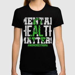Mental Health Awarness No More Stigma T-Shirt T-shirt