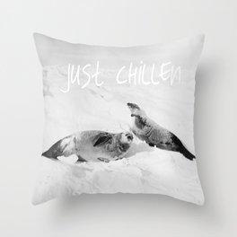 Just Chillen  Throw Pillow