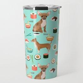 chihuahua sushi dog lover pet gifts cute pure breed chihuahuas Travel Mug