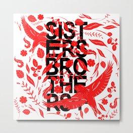 Sisters Brothers Metal Print