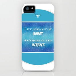 Live an Intentional Life iPhone Case