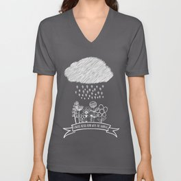 Flowers never bend with the rainfall Unisex V-Neck