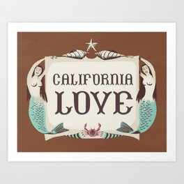 California Love (maroon) Art Print