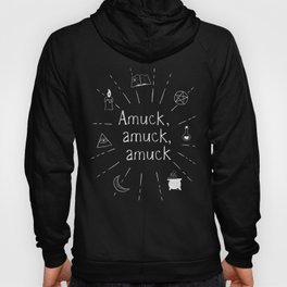 Amuck amuck amuck B&W Hoody