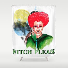 WITCH PLEASE Shower Curtain