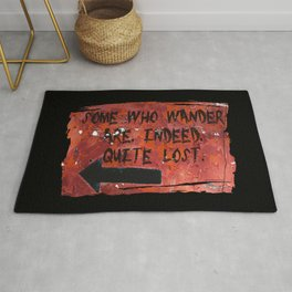Some Who Wander Are, Indeed, Quite Lost Rug