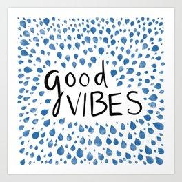 Good Vibes -Blue Art Print