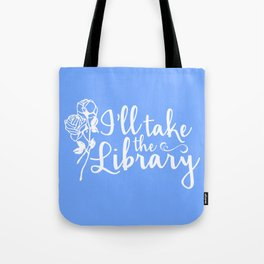 I'll Take the Library + Belle Blue Tote Bag