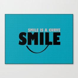 Smile is a Curve Canvas Print