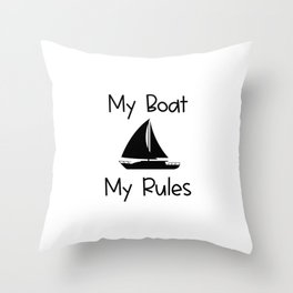 My Boat My Rules Lake and Ocean Travel Throw Pillow