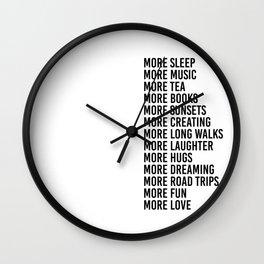 more sleep more music more tea Wall Clock
