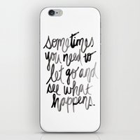let it go iPhone & iPod Skins featuring Let go.  by Hello Monday