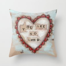 So Loved - by Diane Duda Throw Pillow