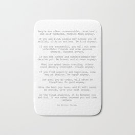 Do It Anyway by Mother Teresa #minimalism #inspirational Bath Mat