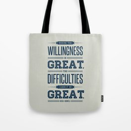 Lab No. 4 Where The Willingness Niccolo Machiavelli Inspirational Quotes Tote Bag
