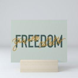 You were called to freedom Mini Art Print