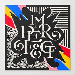 Imperfect Canvas Print
