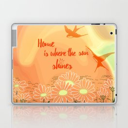 Home Is Where The Sun Shines Typography Design Laptop & iPad Skin