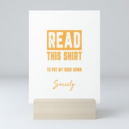 If You Can Read This I Was Forced To Put My Book Down Mini Art Print