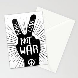Peace make love not war Stationery Cards