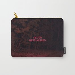 Never Been Missed Carry-All Pouch