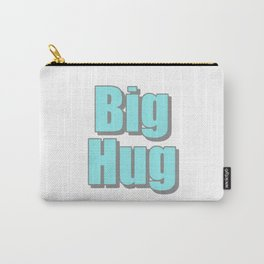Big Hug Carry-All Pouch