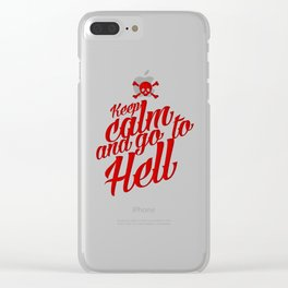 Keep Calm and Go to... Clear iPhone Case