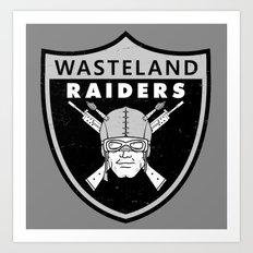 Wasteland Raiders Art Print
