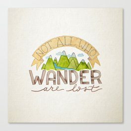 Not All Who Wonder Canvas Print
