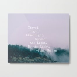 Travel Quote by Yogi Bhajan Metal Print