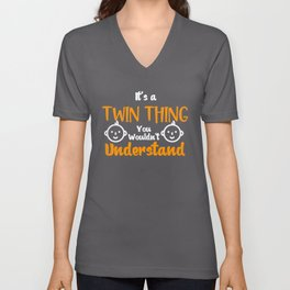 It's A Twin Things You Wouldn't  Understand, Gift For Twins Unisex V-Neck
