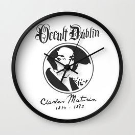 OCCULT DUBLIN series: Charles Maturin Wall Clock