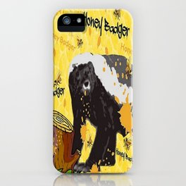 HONEY BADGER SNACK iPhone Case