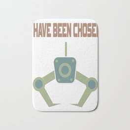 """Great Tee typography design saying """"Chosen"""" and showing your the chosen one! I HAVE BEEN CHOSEN Bath Mat"""
