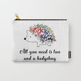 All you need is love and a hedgehug Carry-All Pouch