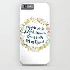 May Flowers brush script iPhone 6s Slim Case