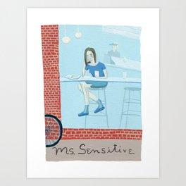 Ms. Sensitive Art Print