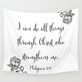 I Can Do All Things Through Christ Who Strengthens Me Wall Tapestry