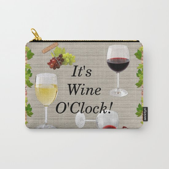 It's Wine O'Clock Carry-All Pouch