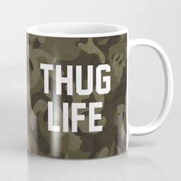 Thug Life - camouflage version Coffee Mug