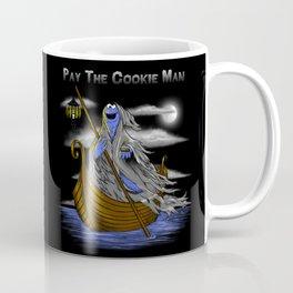 Pay the Cookie Man Coffee Mug