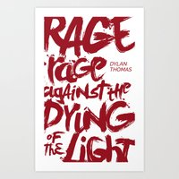 Rage Against the Dying of the Light 2 Art Print