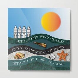 Listen To The Wind - It Talks Metal Print